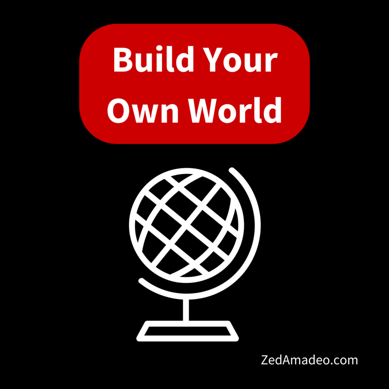 Writing resources build your own world zed amadeo - Create your world ...