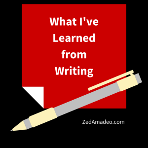 What I've Learned from Writing